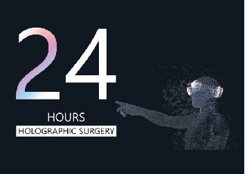 24h holographic surgery